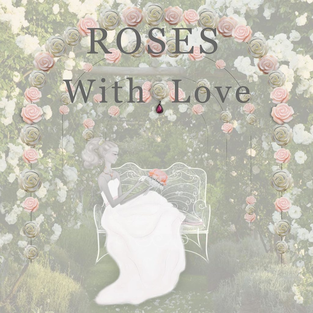 ROSES WITH LOVE COLLECTION
